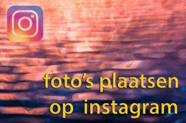 Foto's plaatsen op Instagram